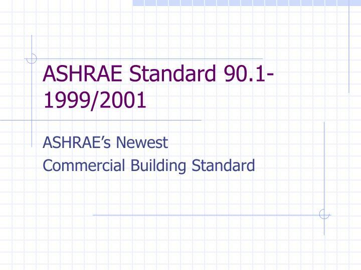ASHRAE Standard 90.1-1999/2001