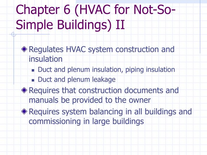 Chapter 6 (HVAC for Not-So-Simple Buildings) II
