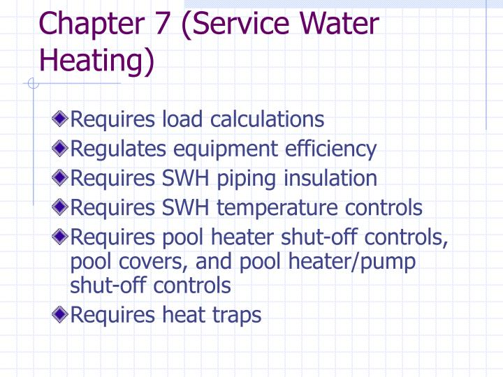 Chapter 7 (Service Water Heating)