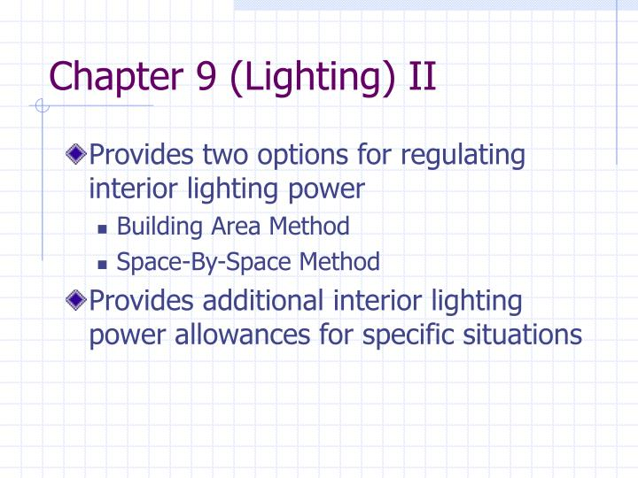 Chapter 9 (Lighting) II