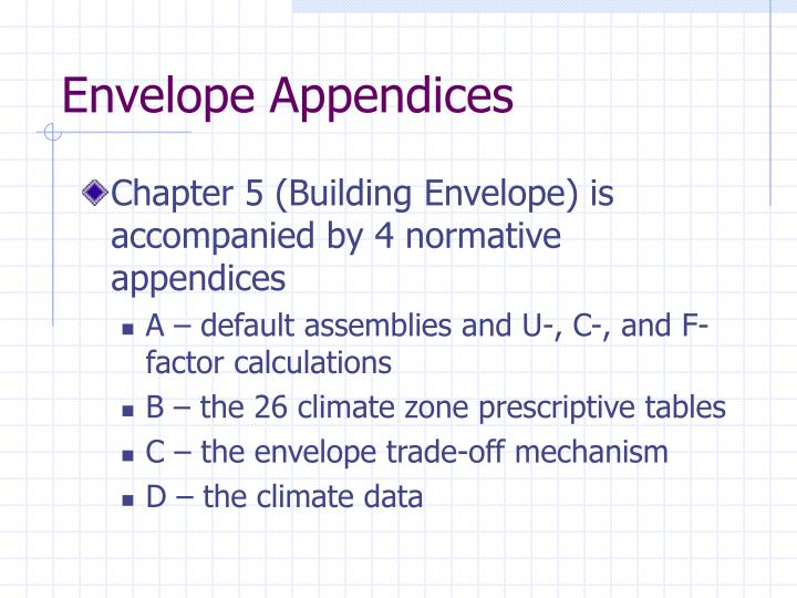 Envelope Appendices