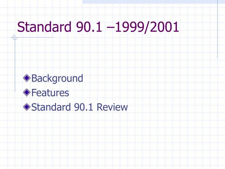 Standard 90.1 –1999/2001