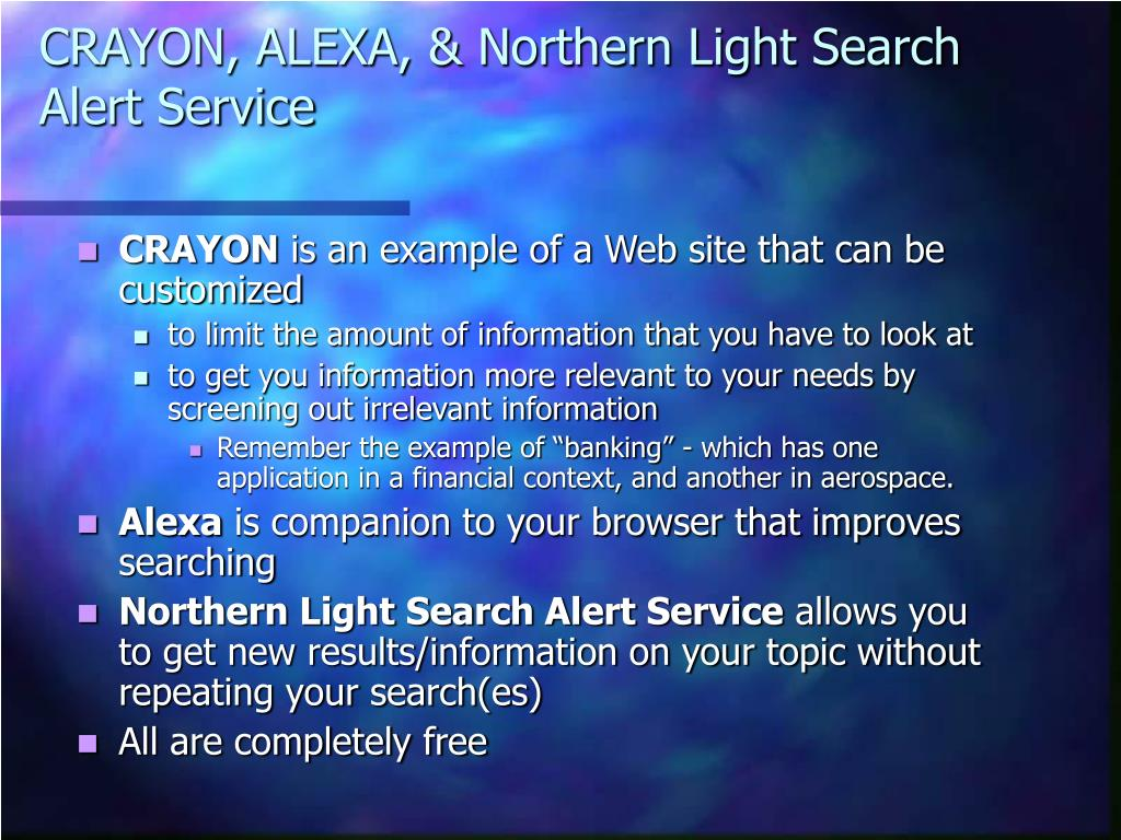 CRAYON, ALEXA, & Northern Light Search Alert Service