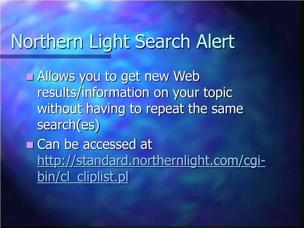 Northern Light Search Alert