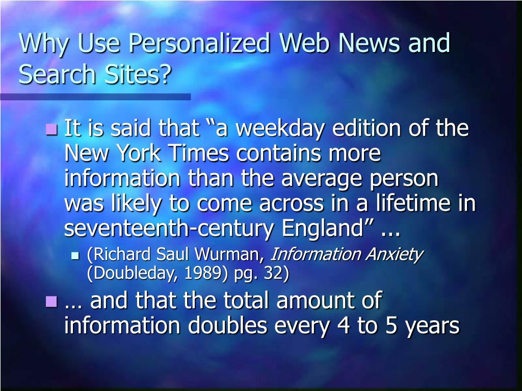 Why Use Personalized Web News and Search Sites?