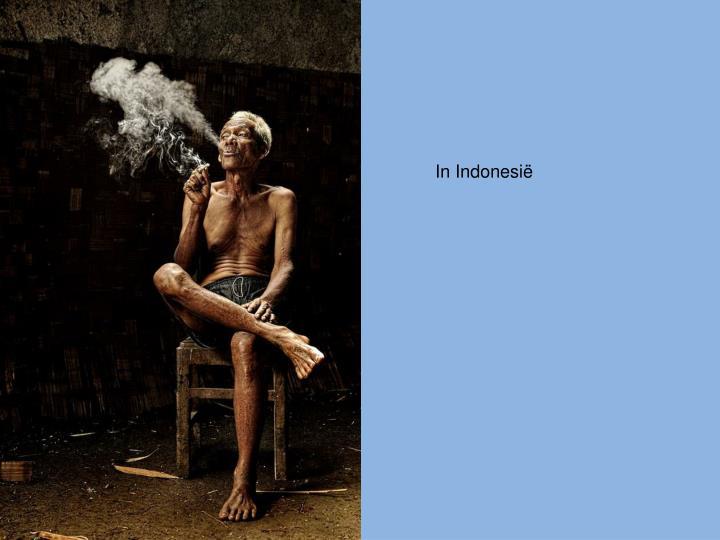 In Indonesië