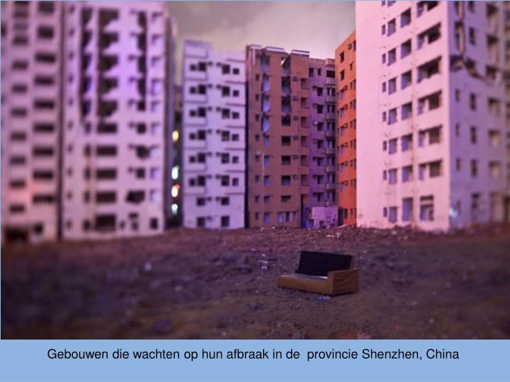 Gebouwen die wachten op hun afbraak in de  provincie Shenzhen, China