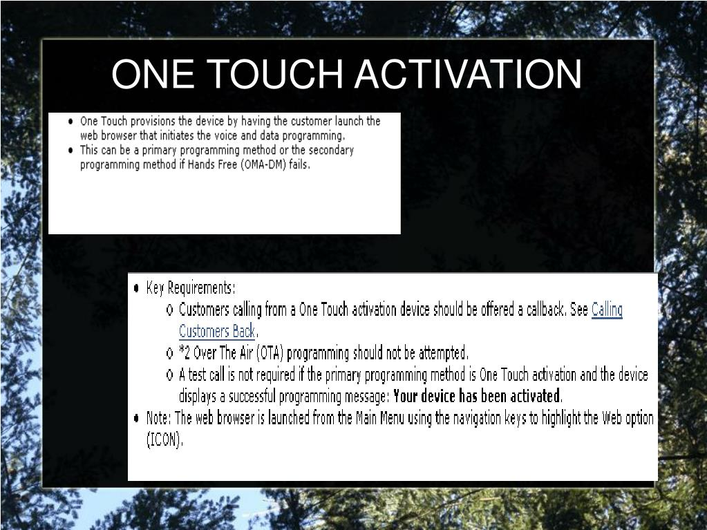 ONE TOUCH ACTIVATION