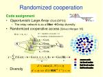 randomized cooperation