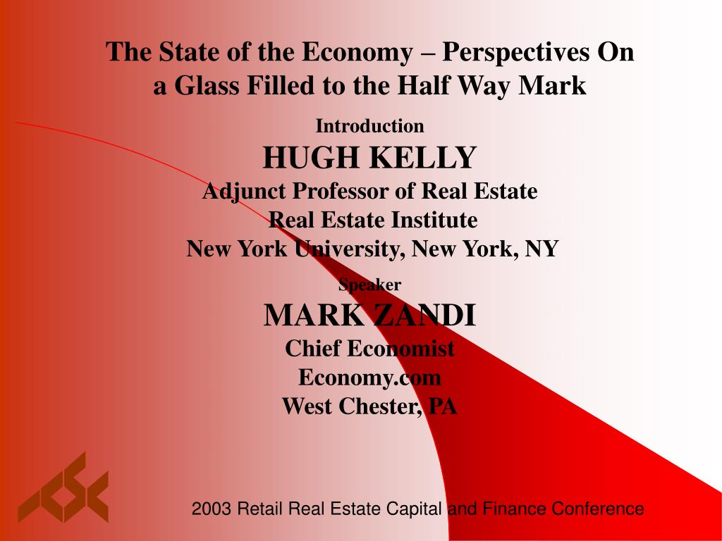 The State of the Economy – Perspectives On a Glass Filled to the Half Way Mark