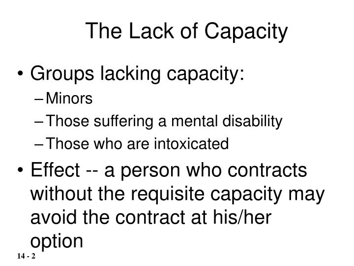 The Lack of Capacity