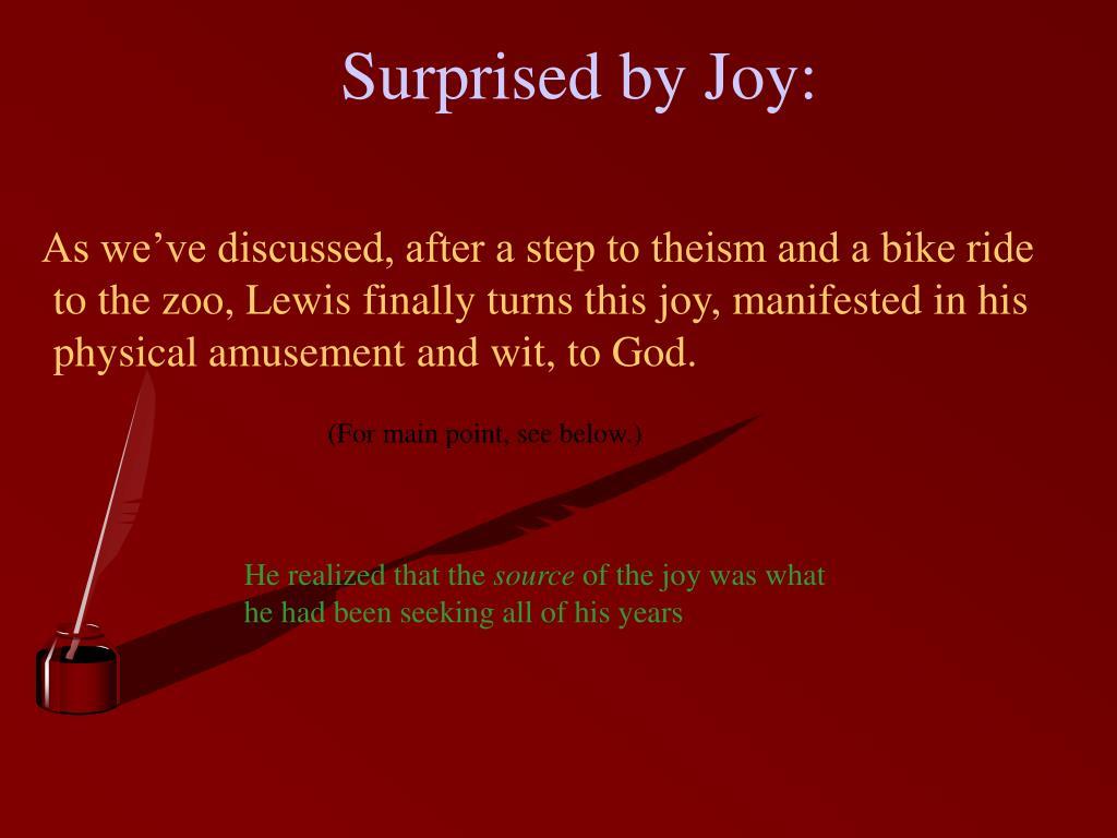 Surprised by Joy: