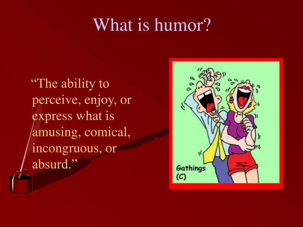 What is humor?