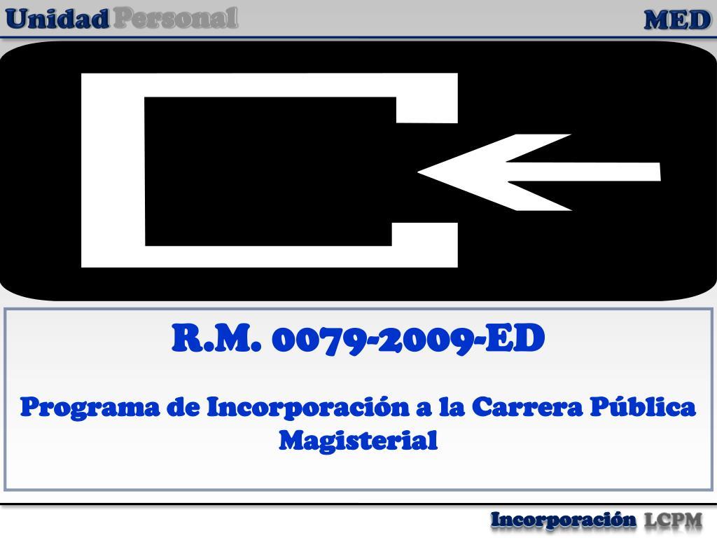 R.M. 0079-2009-ED