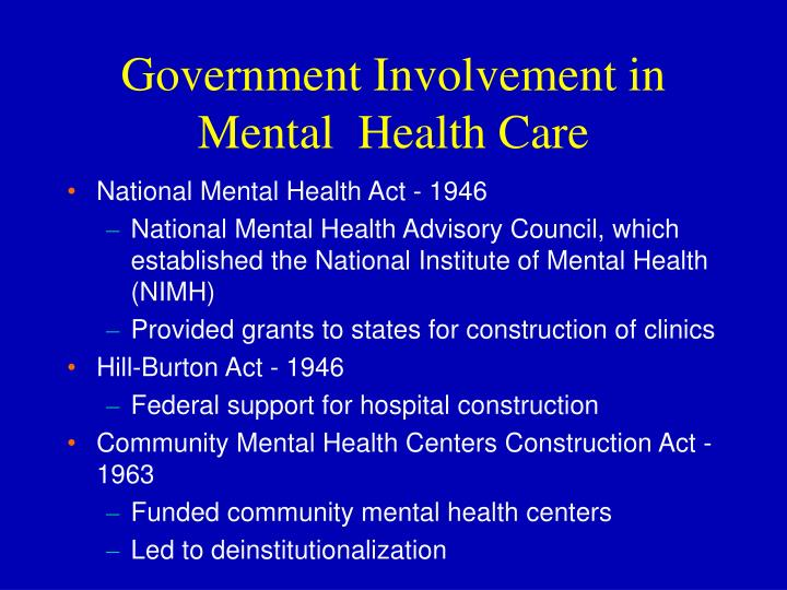 Government Involvement in Mental  Health Care