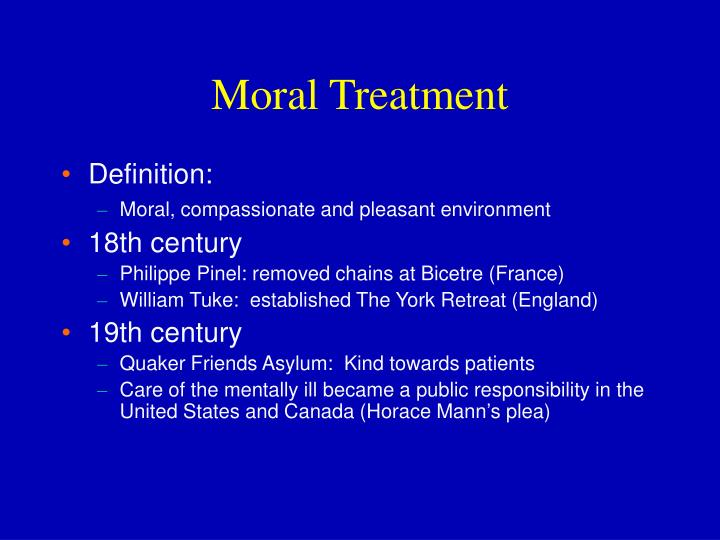 Moral treatment