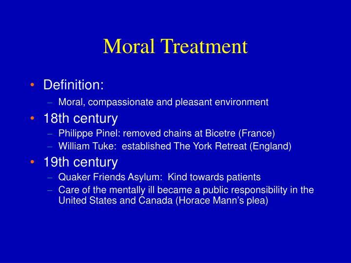 Moral Treatment