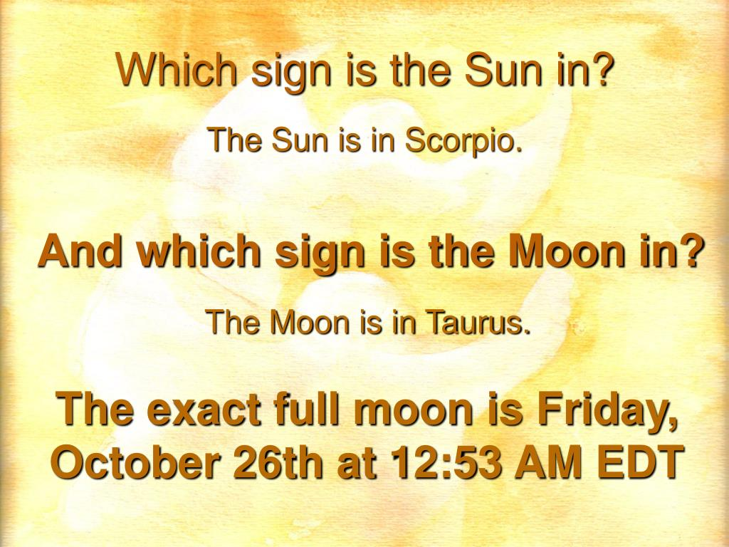 Which sign is the Sun in?