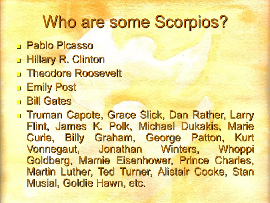 Who are some Scorpios?