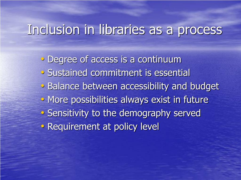 Inclusion in libraries as a process