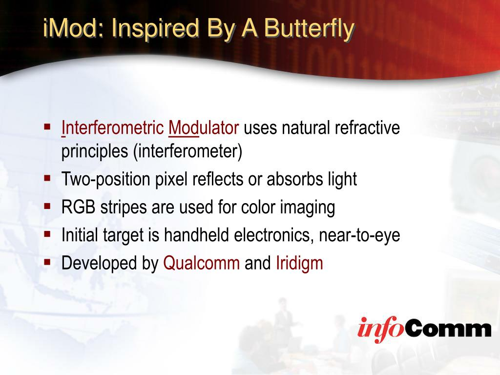 iMod: Inspired By A Butterfly