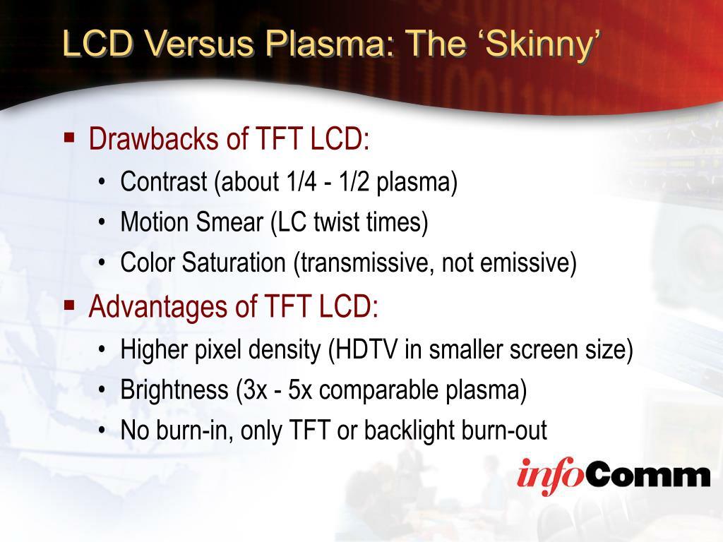 LCD Versus Plasma: The 'Skinny'