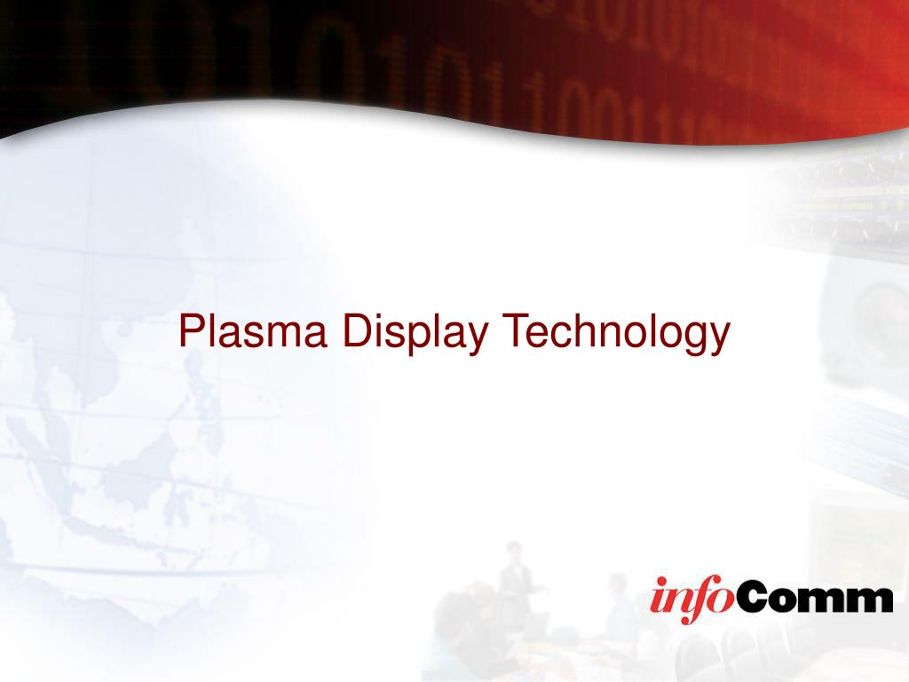 Plasma Display Technology