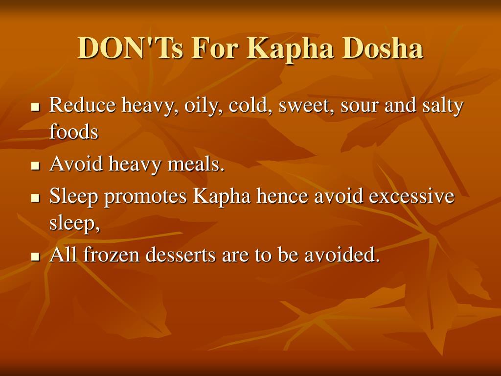 DON'Ts For Kapha Dosha