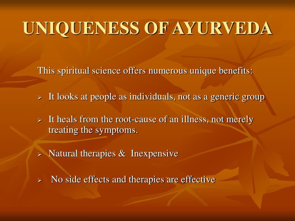 UNIQUENESS OF AYURVEDA