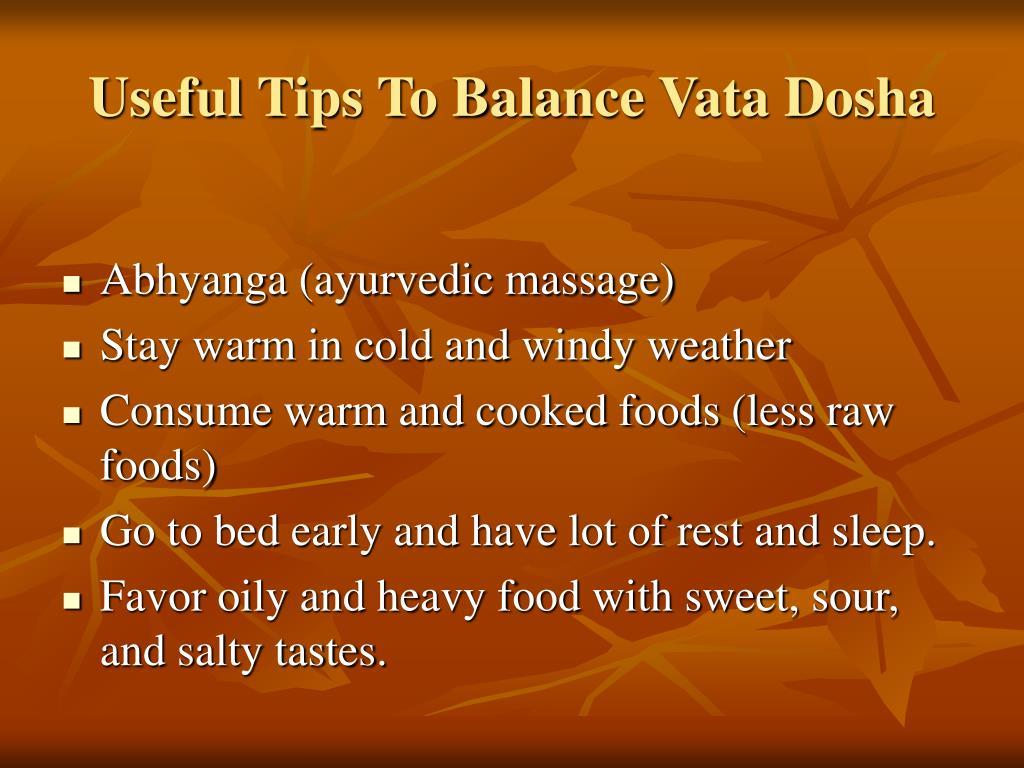 Useful Tips To Balance Vata Dosha