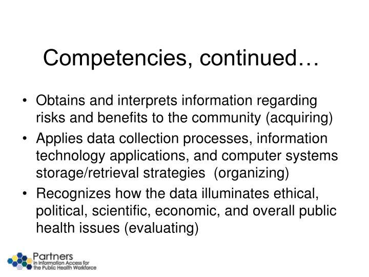 Competencies, continued…