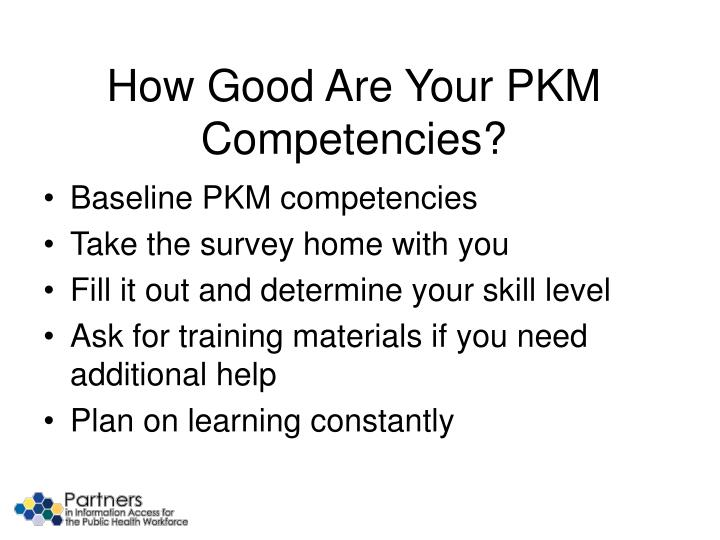 How Good Are Your PKM Competencies?