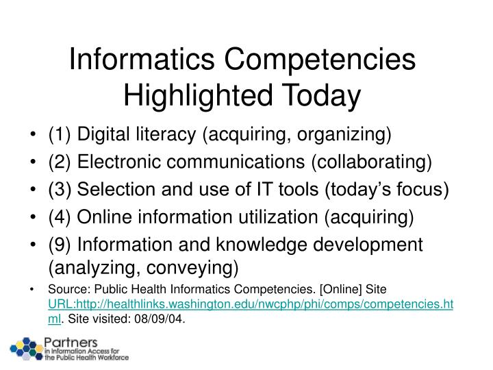 Informatics Competencies Highlighted Today