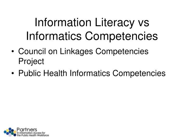 Information Literacy vs Informatics Competencies