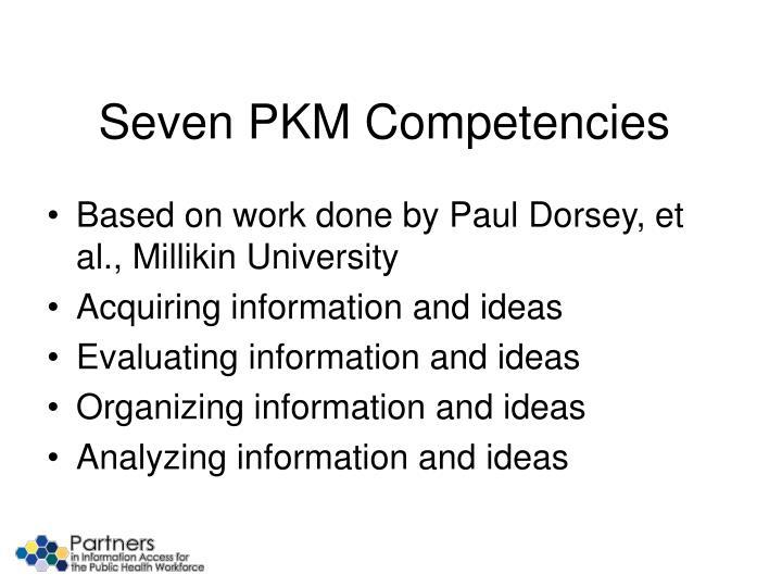 Seven PKM Competencies