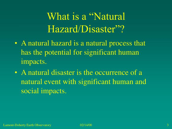 What is a natural hazard disaster