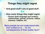 things they might regret