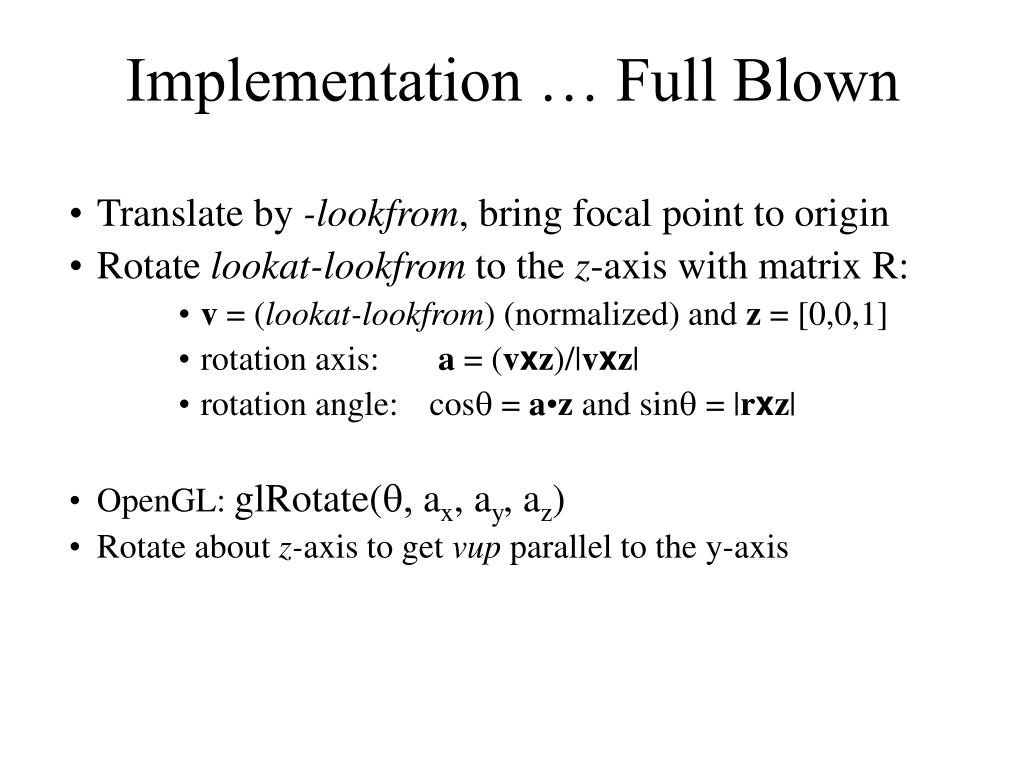 Implementation … Full Blown