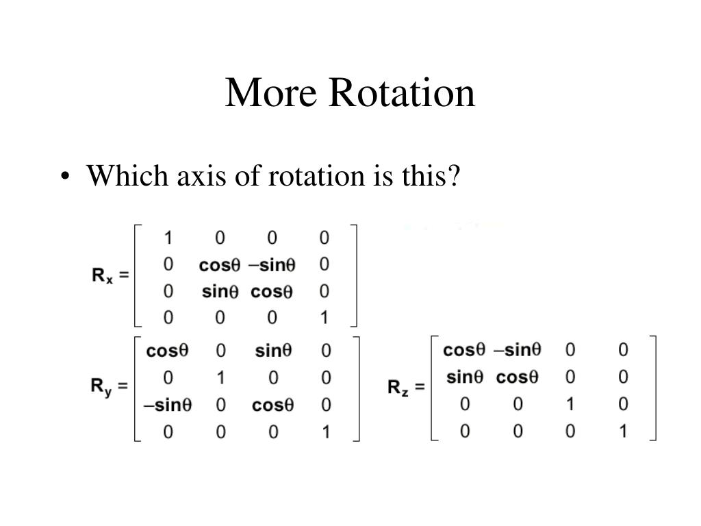 More Rotation