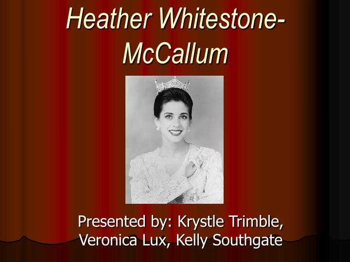 Heather whitestone mccallum