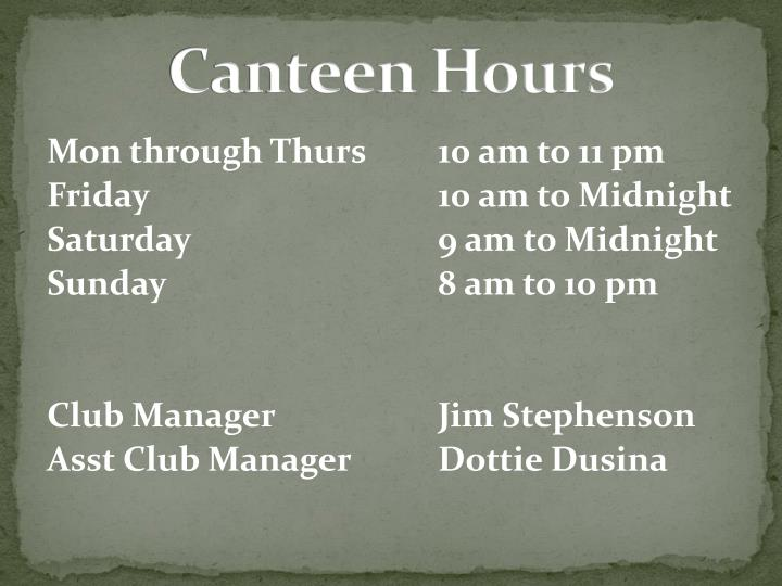 Canteen Hours