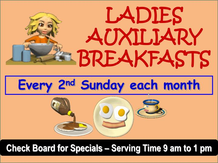 LADIES AUXILIARY BREAKFASTS