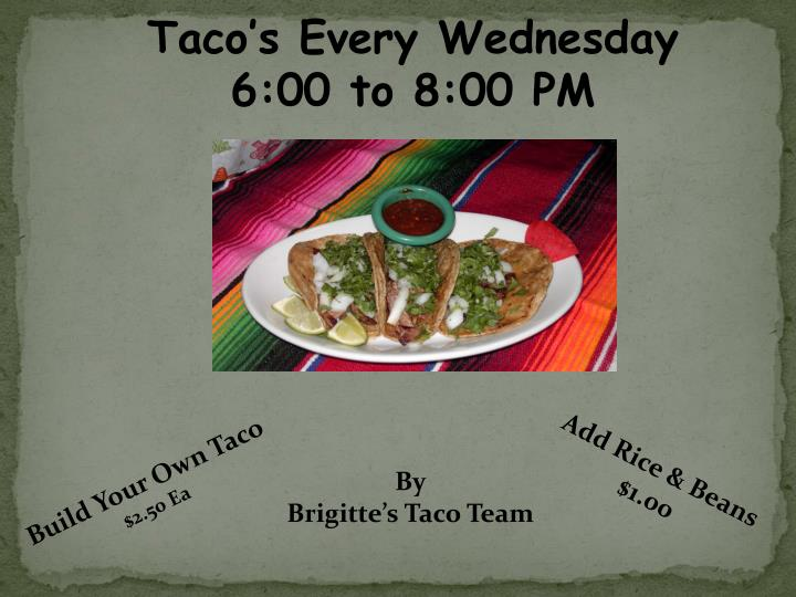 Taco's Every Wednesday