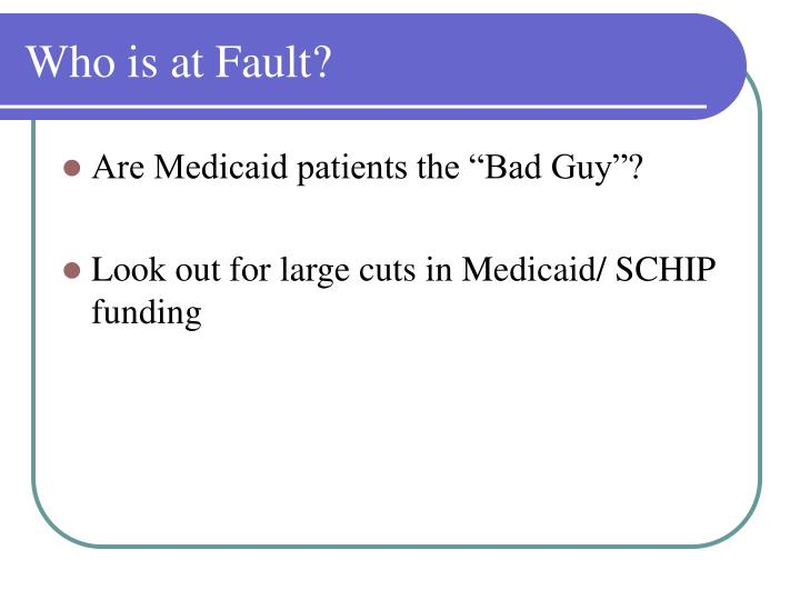 Who is at Fault?