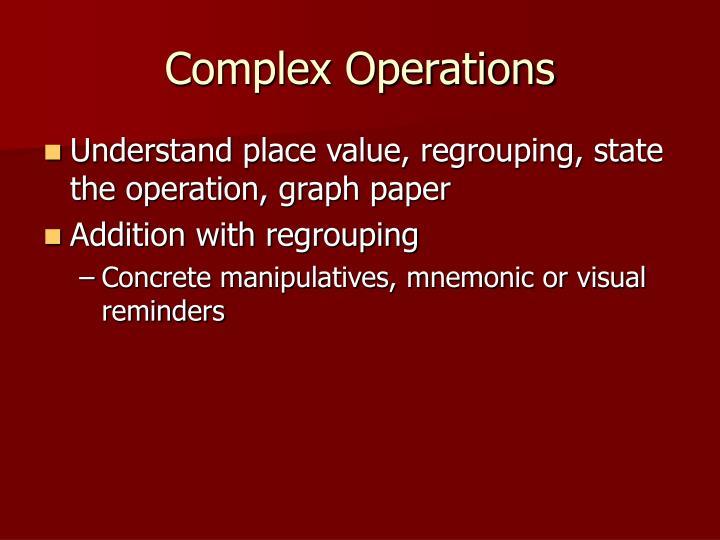 Complex Operations
