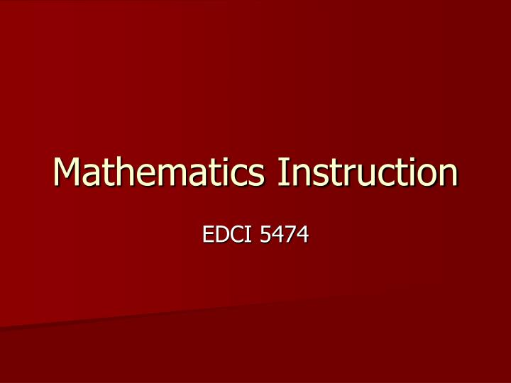 Mathematics Instruction