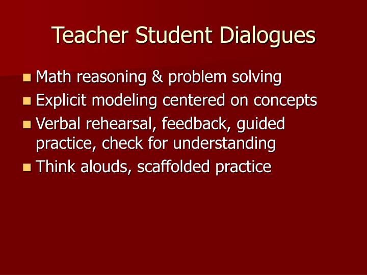Teacher Student Dialogues