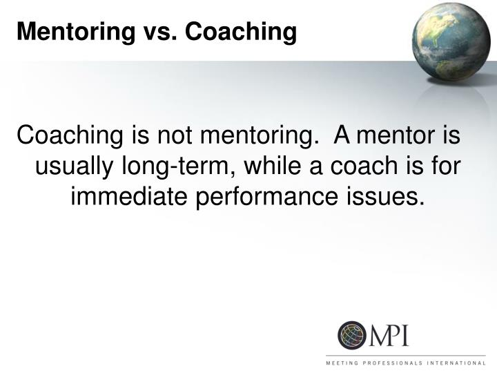 Mentoring vs. Coaching