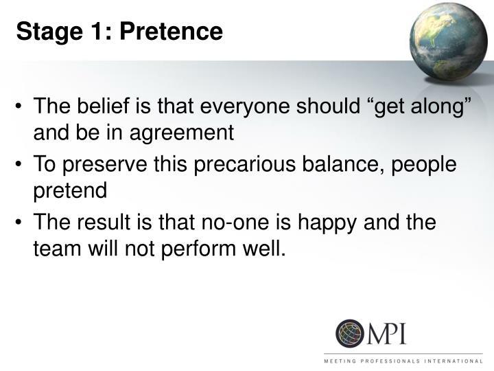 Stage 1: Pretence