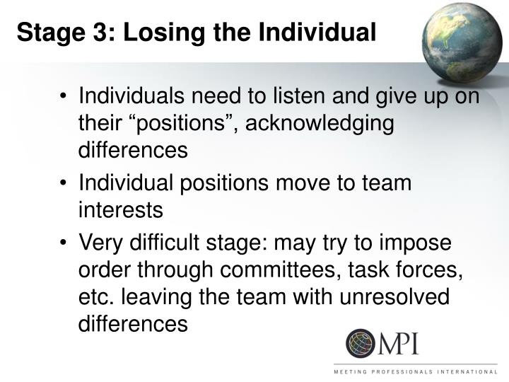 Stage 3: Losing the Individual